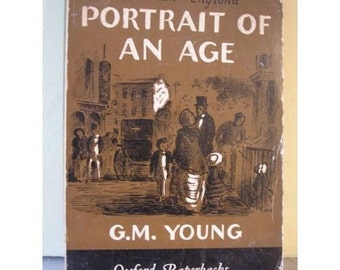 Victorian England Portrait of An Age GM Young 1969 Classic History 1800s UK Industrial revolution British empire social 50