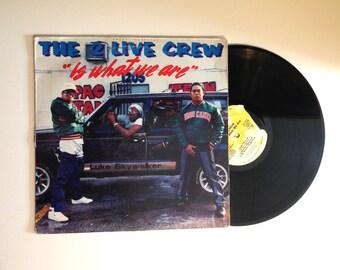 20% OFF SALE The 2 Live Crew 2 Live Is What We Are LP Album 1986 Hip Hop Old School Rap Beat Box Throw The D Cut It Up Vinyl Record
