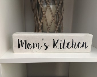 Mom's Kitchen decorative wood block, Grandma's Kitchen, handpainted gift, Mother's Day, distressed kitchen decor