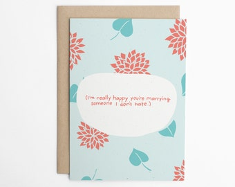 Funny Wedding Card - Happy You're Marrying Someone I Don't Hate - Funny Card for Bride, Funny Engagement Card, Wedding Card/C-304