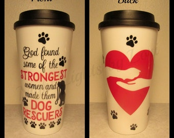 Dog/Animal Rescue  16 oz. Travel Mug - Double Sided