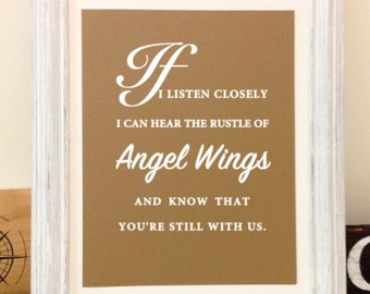 If I Listen Closely I Can Hear The Rustle Of Angel Wings And Know That You're Still With Us. Vinyl Wall Decal - White