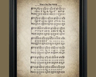 What A Day That Will Be Hymn Lyrics - Hymnal Sheet - Sheet Music- Home Decor - Inspirational Art - Gift - Instant Download - #HYMN-027