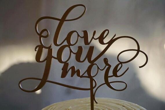 Glitter Cake Topper, Love You More Cake Topper, Wedding Cake topper, Cake Topper, Cake Topper For Wedding, Rose Gold Glitter Cake Topper