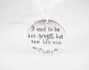 i used to be his angel, but now hes mine - daddy memorial - dad memorial - loss of parent - loss of spouse - husband memorial - loss of dad