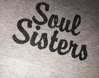 Soul Sisters Bridesmaid Shirts . Bridal Party shirts . Wedding Party Shirts . Bridesmaid Shirts - Soul Sisters black glitter top .