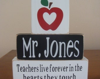 Teachers live forever in the hearts they touch - Teacher Wood Blocks - Personalized Teacher Appreciation Gift -Teacher Name Sign
