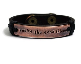 You're The Good Things Custom Leather Bracelet, Men Leather Bracelet, Engraved Bracelet, Bracelet For Men, Cuff Bracelet