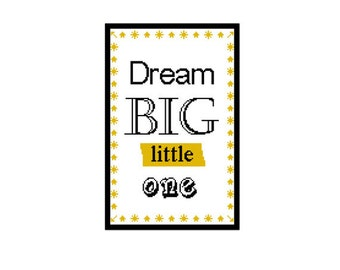 Dream big little one Cross Stitch Sampler - cross stitch pattern baby room  - new baby nursery cross stitch