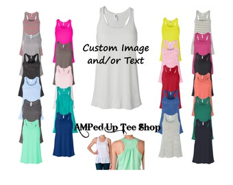 Custom Womens Flowy Racerback Tank Top - Choose Your Font and Font Color, Custom Tank Top, Womens Tank Top, Flowy Tank Top, Custom Flowy