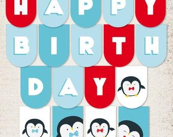 Happy Birthday Banner,Printable  Penguin Birthday Decorations. INSTANT DOWNLOAD. Happy birthday plus extras flags.