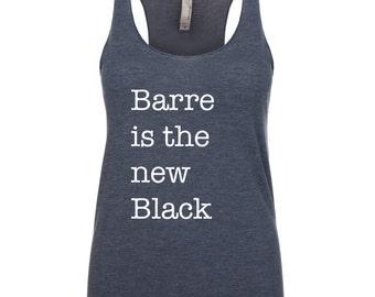 Barre is the New Black. Eat Sleep Barre Tank. Workout Tank. Clothing. Funny Sayings Tank. Barre Tank.  Barre Tops. Barre Sweatshirt.