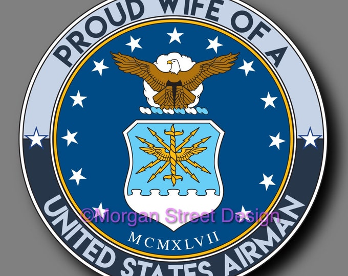 US Air Force Airman Wife Die Cut Vinyl Decal Sticker