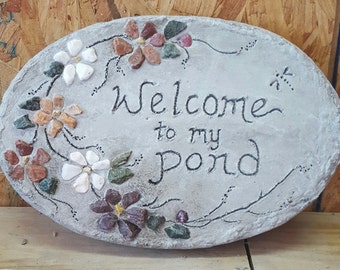 "Mosaic Stepping Stone, Floral Mosaic All-Natural Stones, Garden Decor, Concrete Stepping Stone, Garden Gift - ""Welcome to my Pond"" yard sign"