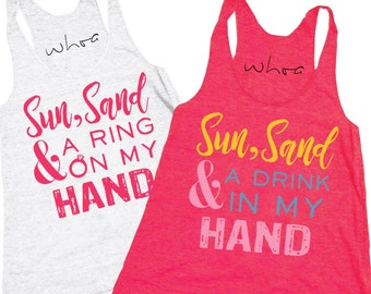 Sun, Sand & A Ring in My Hand / Drink in My Hand Tank Top