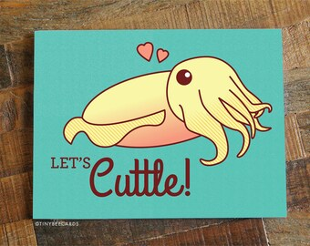 "Funny Anniversary Card ""Let's Cuttle!"" - Cuttlefish Love Card, for Boyfriend Girlfriend Husband Wife or Significant Other, Valentine Card"