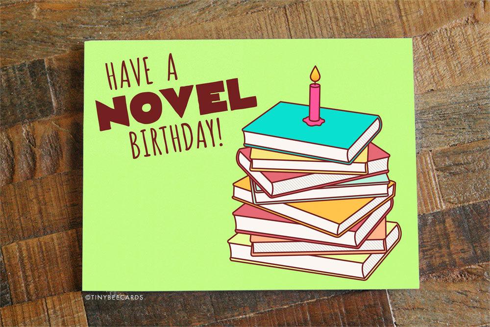 Book Lover Birthday Card Have a Novel Birthday – Birthday Card Book
