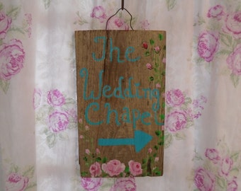 Hand Painted Wedding Chapel Sign Painted on the Perfectly Aged Piece of Wood Chippy Paint Background with Beautiful Roses Country Wedding