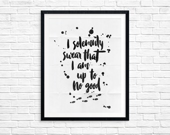 Marauders Map - I solemnly swear that I am up to no good print - INSTANT DOWNLOAD