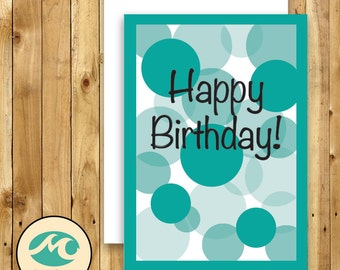 """5 x 7"""" turquoise bubble happy birthday Card Instant Download"""
