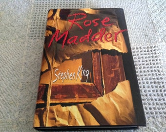 ROSE MADDER by Stephen King, TRUE First Edition/First Printing Hardback