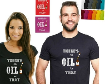 FTSLU08 There's an Oil For That Shirts. Essential oils Young Living Do terra Therpeutic Essential Oils Holistic. Fnc wellbeing shirts