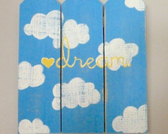 Dream hand painted sign