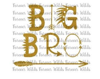 Big Bro SVG -Big Bro - Bro SVG - native american svg - arrow svg - Cut File - Iron on - Silhouette- Cricut - Digital Download