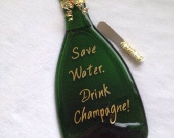 Save Water Drink Champagne Bottle Cheese Tray