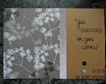 Mantra card - You succeed or you learn