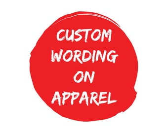 Custom Wording on Apparel Add-On