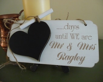 Personalised Wedding Countdown Sign, Custom Wedding Countdown Chalkboard Sign, Days Until We Are Mr and Mrs Sign, Engagement Sign, Gift