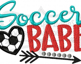 Embroidery design 5x7 6x10 Soccer babe, Soccer mom, soccer sis Embroidery sayings, socuteappliques, soccer embroidery, soccer applique