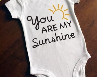 You are My Sunshine Onesie/Bodysuit