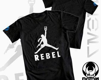 REBEL Star Wars Rogue One inspired Jyn Erso Shirt Air Jordan Nike Rebel Rebels