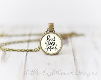 But First Jesus Pendant But First, Jesus Necklace Quote Necklace Quote Pendant Christian Necklace Christian Pendant Gift