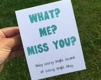 Funny I Miss You Card - Funny Greeting Card - Funny Long Distance Relationship Card - Funny Friendship Card - deployment card
