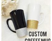 CUSTOM 16oz Ceramic Coffee Cup // Glitter Cup //Glitter Coffee Cup // Customized Coffee Cup // Birthday Gift // Coffee Drinker // Coffee Mug