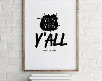 Printable Yes Yes Y'all Beastie Boys Digital File Download 8.5 x 11