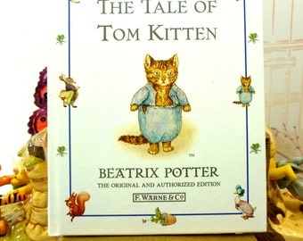 The Tale of Tom Kitten by Beatrix Potter Beautiful Illustrations Vintage Hardback Book 1st Edition Thus