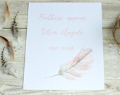 Bereavement gifts, Feather print, Sympathy gift, Bereavement gift for friend, Remembrance gifts, Feathers appear when angels are near, Angel