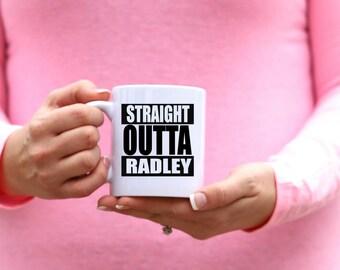 Pretty Little Liars Mug   STRAIGHT OUTTA RADLEY   Message Mugs   11 oz.
