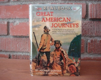 Great American Journeys book, 1953, Real Book Series, 13 Stories of Adventure, Young People's History Reading, Historical Stories in America
