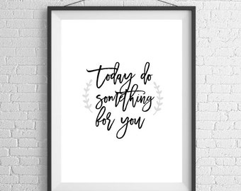 Do Something For You, Inspirational Quote // Poster Print
