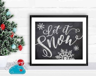 Holiday Printable Sign 8x10 - Let it Snow -  Winter Party Decorations - Chalkboard Christmas Winter - Printable Christmas Decorations