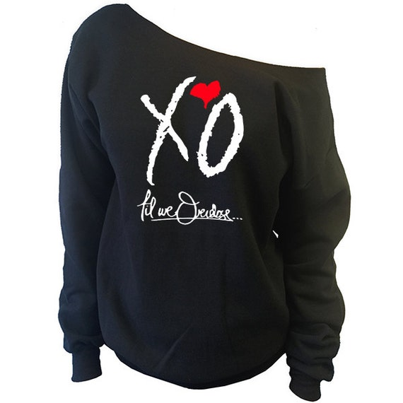 xo til we overdose the weeknd clothing by koolcustoms