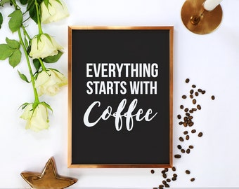 "Kitchen Typography Poster ""Everything Starts With Coffee"" Kitchen Wall Decor, Kitchen Print, Kitchen Art, Kitchen Quote, Typographic Print."