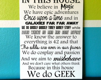 In This House We Do Geek - White
