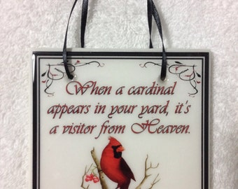 """Memory Quote Tile """"When a cardinal appears....visitor from Heaven"""" Custom Gift Memorial Sign"""