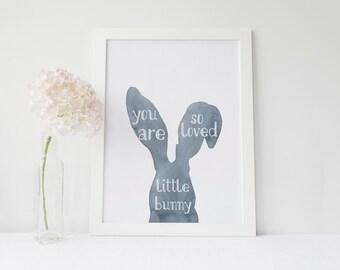 Printable Nursery decor, You are so loved little bunny, 8x10 Blue Watercolor bunny print, love quote nursery print, minimal kids room decor
